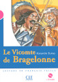 Le vicomte de Bragelonne (with CD audio) - Dumas - Niveau 3