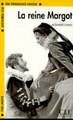 La reine Margot - Alexandre Dumas - Easy reader Level 1