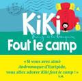 Kiki fout le camp - Kiki king de la banquise