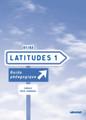 Latitudes niveau 1 - Guide pedagogique