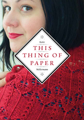 This Thing of Paper by Karie Westermann