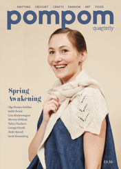 Pom Pom Quarterly Magazine Issue 16 Spring 2016