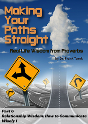 Proverbs 6: Relationship Wisdom: How to Communicate Wisely 1 (download)