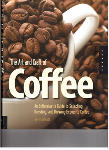 Art and Craft of Coffee (Kevin Sinnott)