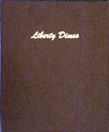 Dansco Album #7121- Liberty Dimes 1892 -1916