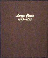 Dansco Album #7099 - Large Cents 1793-1857