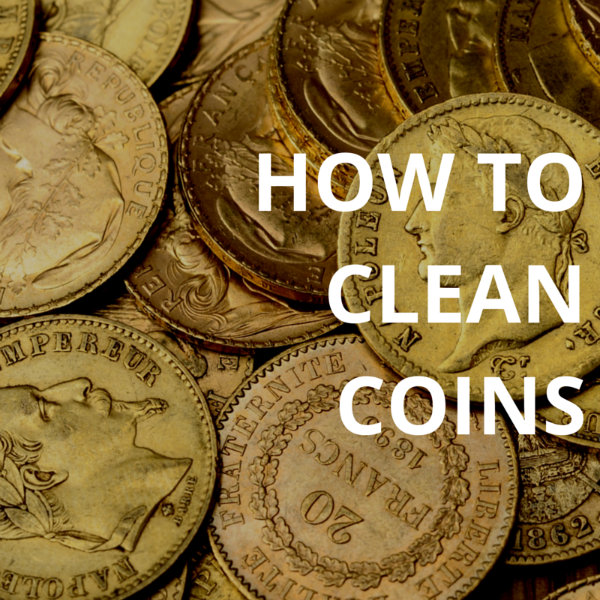 How To Clean Coins - Flitz Premium Polishes