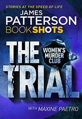 'I'm not on trial. San Francisco is.'  Detective Lindsay Boxer has finally managed to capture the drug cartel boss who has been tormenting her for months. And now he's about to go on trial for his life.  But after threatening to unleash violence on everyone involved in the case, the whole city is paralysed, and Lindsay and the Women's Murder Club are caught in the eye of the storm.