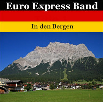 Euro Express CD Band In den Bergen  Front