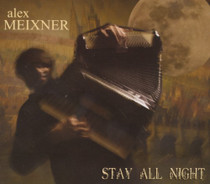 Stay All Night - Alex Meixner