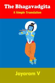 The Bhagavadgita A Simple Translation