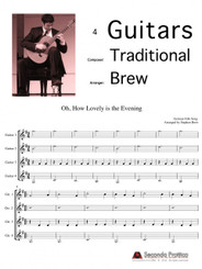 Oh How Lovely is the Evening by Traditional/Brew