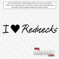 I Love Red Necks Phrase Car Decal