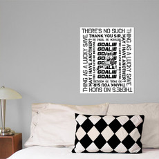 Lacrosse Goalie Sayings 16x20 Wall Decal