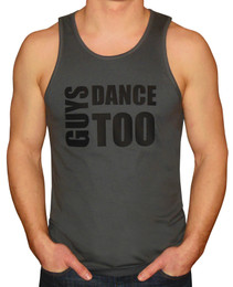 Men's Guys Dance Too Tank Top Shirt
