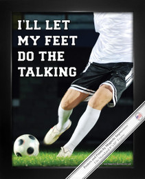 Soccer Saying-Feet Do the Talking 8x10 Sport Poster Print