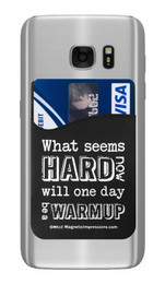 Motivational What Seems Hard Now Saying Cell Phone Wallet. Phone and cards not included.
