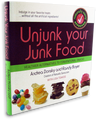 Unjunk Your Junk Food : Healthy Alternatives to Conventional Snacks