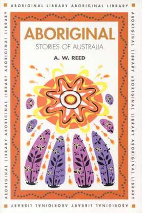 7056 ABORIGINAL STORIES OF AUSTRALIA