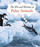 The Wit and Wisdom of Polar Animals