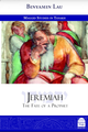 Jeremiah: The Fate of a Prophet