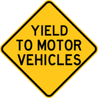 Yield To Motor Vehicles Warning Trail Sign Yellow