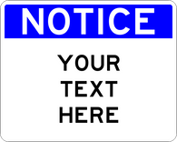 Custom Wording Notice Sign