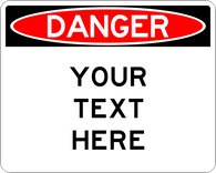 Custom Wording Danger Sign