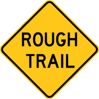 Rough Trail Warning Trail Sign