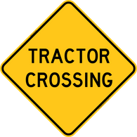 Tractor Crossing Warning Trail Sign