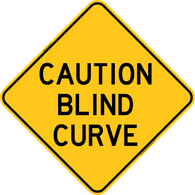 Caution Blind Curve Warning Trail Sign