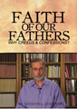 Faith of Our Fathers: Why Creeds & Confessions? (DVD) 50% Off!