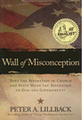 Wall of Misconception (Separation of Church & State?)