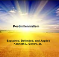 Outlines for Postmillennialism Explained, Defended, Applied