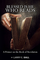 Blessed Is He Who Reads (Revelation) 50% Christmas discount