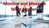 Monitor and Measure What Matters Video