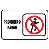 """7946 SEÑAL  PLACA RIGIDA """"PROHIBIDO PASAR"""""""