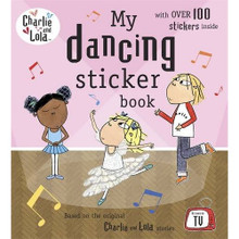 Lola Dancing Sticker Book www.the-village-square.com EAN: 978141335032