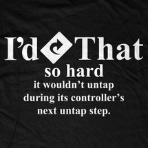I'd Tap That T-Shirt, Hoodie, Long Sleeve