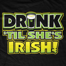 Drink Till She's Irish T-Shirt