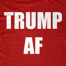 Trump AF T-Shirt