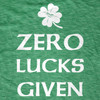 Zero Lucks Given Tee