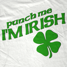 Punch Me I'm Irish T-Shirt