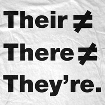 Their ≠ There ≠ They're T-Shirt