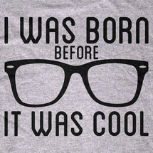 I Was Born Before it was Cool Hipster Onsie