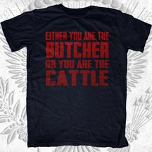 Either You are the Butcher or You are the Cattle Clearance