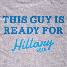 This Guy is Ready For Hillary