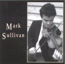 Mark Sullivan CD, Award Winning Fiddling