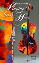 Book, Playing (less) Hurt An Injury Prevention Guide for Musicians by Janet Horvath