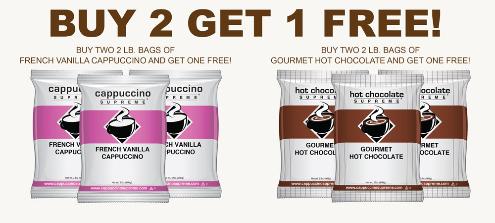 Buy 2 Get 1 Free French Vanilla and gourmet hot chocolate